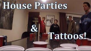 House Parties & Tattoos! thumbnail