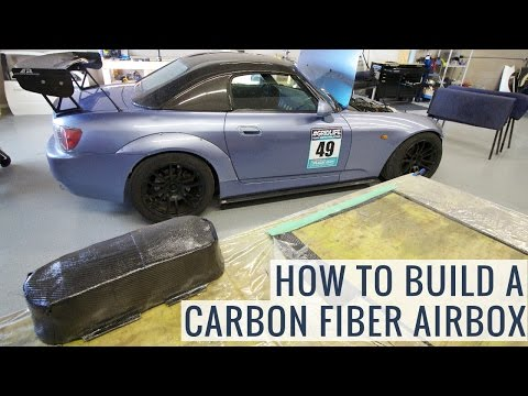 How To Build An ITB Carbon Fiber Airbox Honda S2000 - Project BADASS2000- EP14