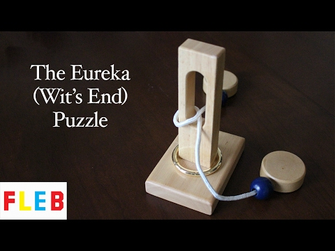 The Eureka (Wit's End) Disentanglement Puzzle