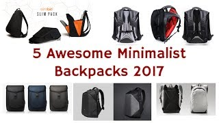 5 Awesome Minimalist Backpacks 2017