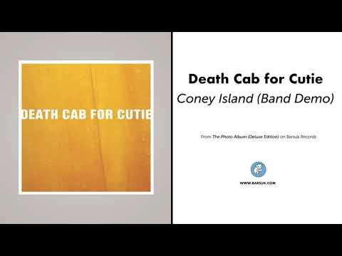 "Death Cab for Cutie - ""Coney Island (Band Demo)"""