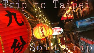 【VLOG】Trip to Taipei Taiwan part1 | Solo travel