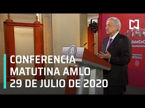 Conferencia matutina AMLO / 29 de julio de 2020