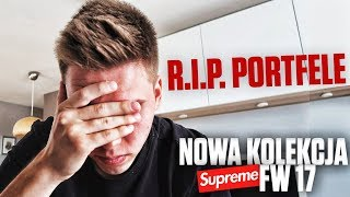 JUŻ JEST!! NOWA KOLEKCJA SUPREME FALL/WINTER 2017!