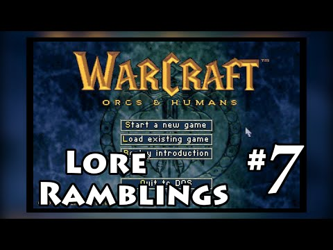 Warcraft 1: Part 7 - Warcraft Chronicles and the Early Universe