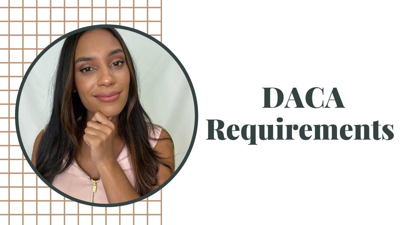 DACA Requirements