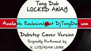 Video Locked Away (DJ Tony Dub/Dubstep Assassins Remix) [Cover Tribute to R. City feat. Adam Levine] download MP3, 3GP, MP4, WEBM, AVI, FLV Oktober 2017