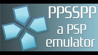 Descargar PPSSPP | Emulador de PSP para PC y Android Full en Español por MEGA 2015