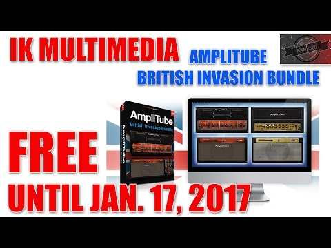 AmpliTube BRITISH INVASION BUNDLE - FREE UNTIL JAN. 17, 2017! GO GO GO!
