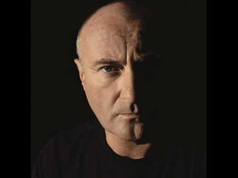 Phil Collins  don't get me started