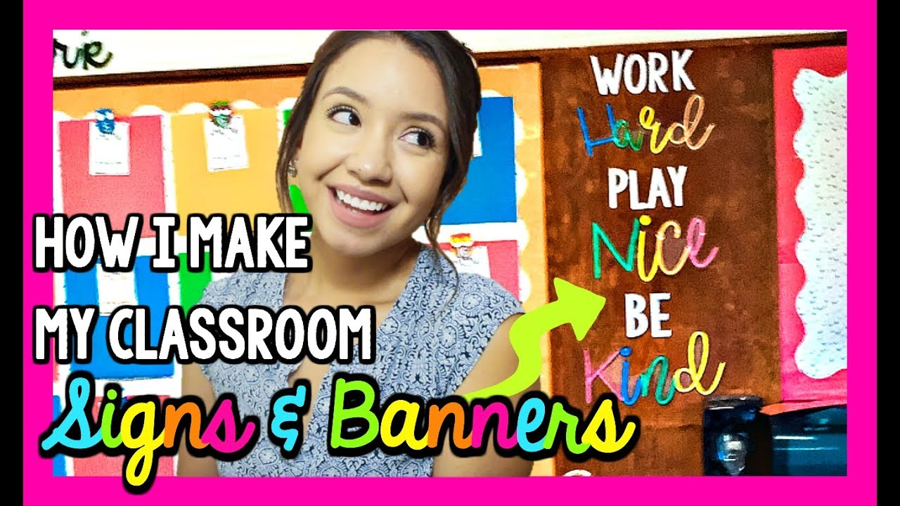 How I Make My Classroom Signs Bulletin Board Letters Classroom Diy