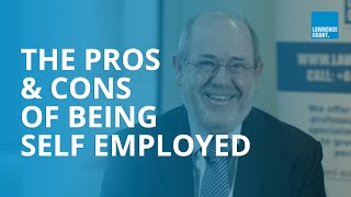 Pros and Cons oḟ Being Self Employed. HANDY TAX ADVICE