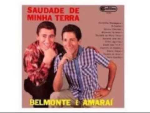 SAUDADE DE MINHA TERRA - Belmonte e Amaraí