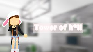 Tower of h*ll || Roblox