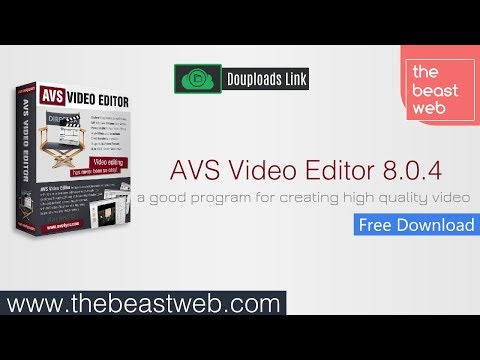 AVS Video Editor 8.0.4 - Download Install & P.a.t.ch