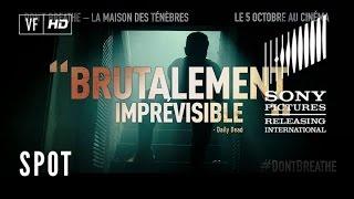 Don't Breathe – La Maison des Ténèbres - TV Spot EXTREME  20