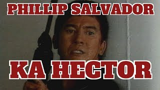 KA HECTOR - FULL MOVIE - PHILLIP SALVADOR COLLECTION