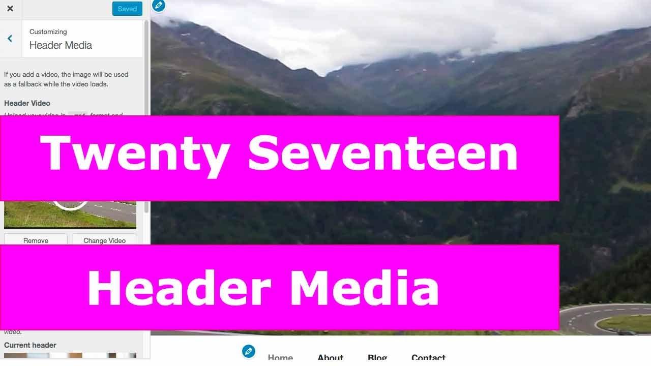 Using Video with Header Media Twenty Seventeen WordPress ...