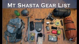 Backpacking Gear List for Mt Shasta