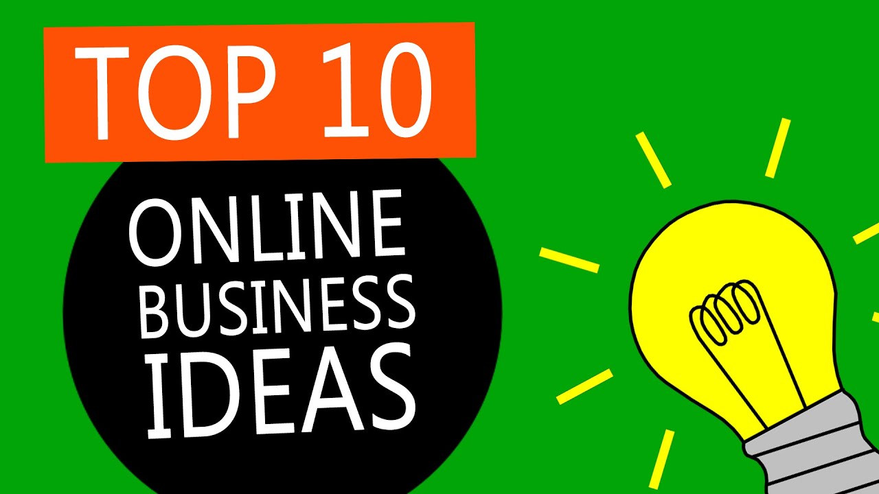 Top 10 Best Online Business Ideas to Start a Small Business   YouTube