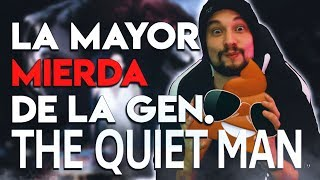 LA MAYOR MIERDA DE LA GENERACIÓN: THE QUIET MAN