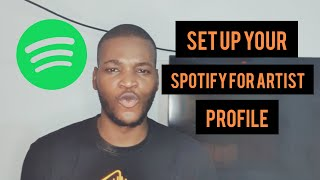 How To Set Your Spotify For Artist Profile