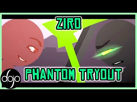 Phantom Tryout (by Ziro)