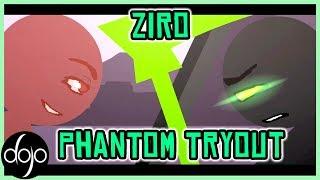 Phantom Tryout by Ziro
