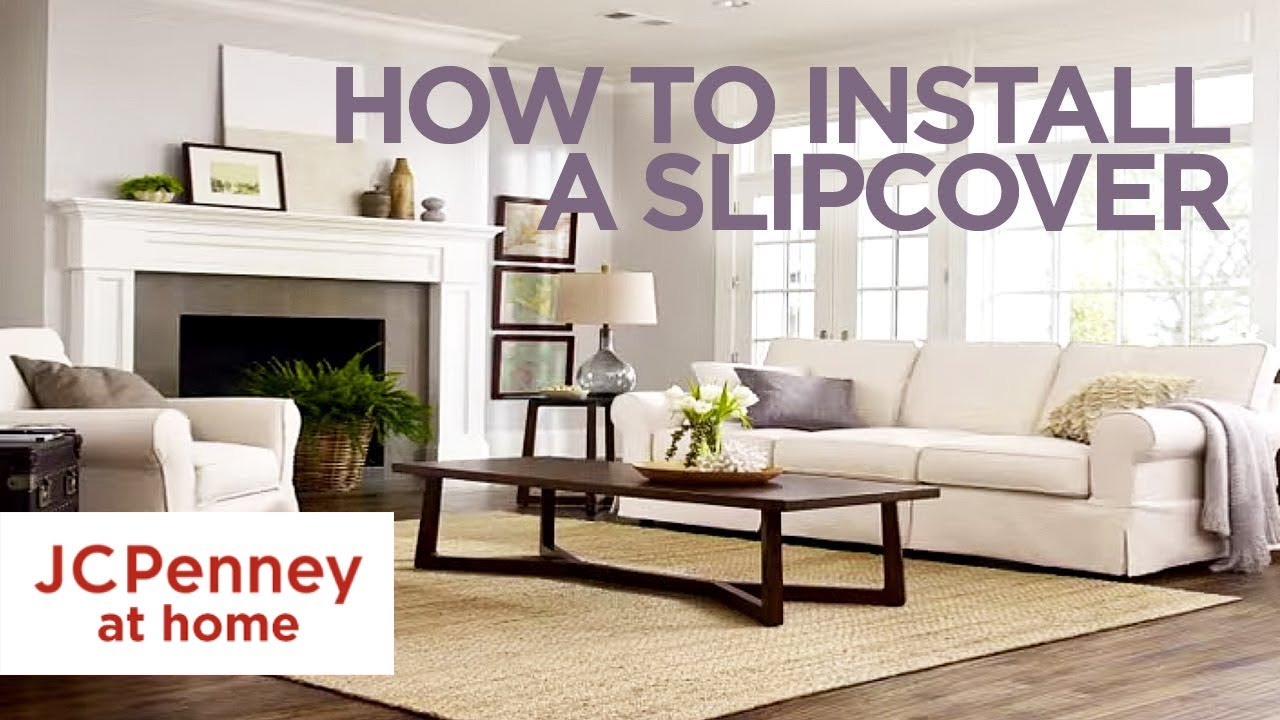 How To Install A Sofa Cover Slipcover Tutorial Jcpenney
