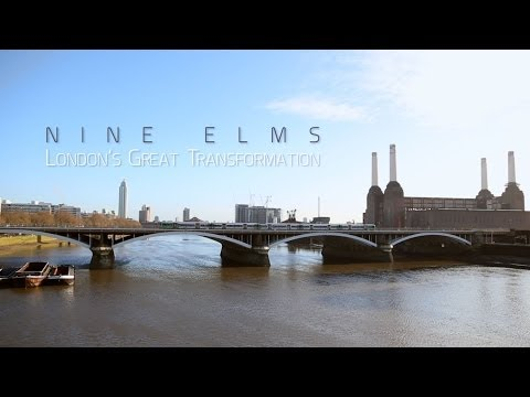 Nine Elms: London's Great Transformation