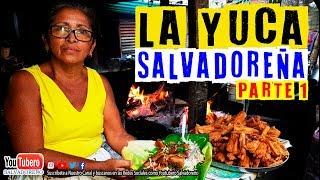 Como se hace la Yuca de Penjamo Parte 1 | El Salvador