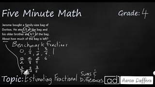 4th Grade Math Estimating Fractional Sums and Differences