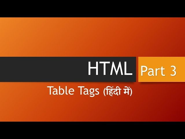 HTML Table Tags (Hindi)