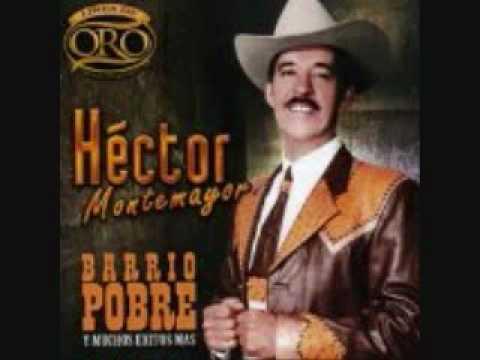 HECTOR MONTEMAYOR BARRIO POBRE