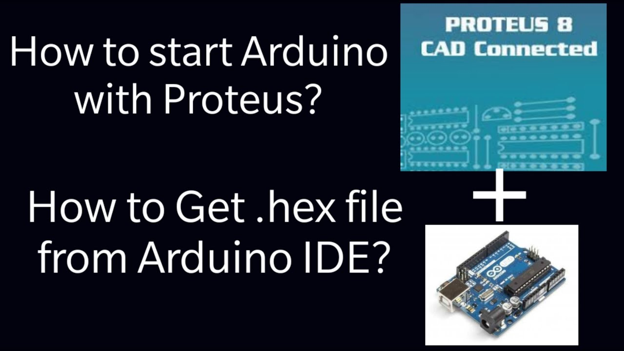 How to Generate  hex File From Arduino IDE, Simulate Arduino on