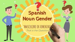 Learn Spanish Grammar- Lesson 1: Spanish Nouns and Gender