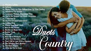 Best Duets Country Love Songs Of All Time -  Greatest Old Classic Romantic Country Songs Colelction