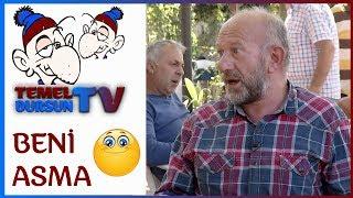Beni Asma (Hatıra) - Temel Dursun TV