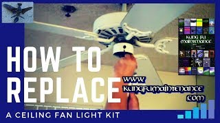 Video How  To  Replace  A  Ceiling Fan Light  Kit download MP3, 3GP, MP4, WEBM, AVI, FLV Oktober 2018