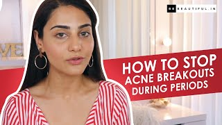 How To Stop Acne Breakout During Periods | Tips To Get Rid Of Period Acne  | Be Beautiful