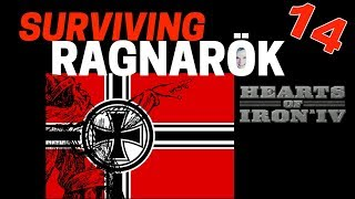 Hearts of Iron 4 - Challenge Survive Ragnarok! - Germany VS World  - Part 14
