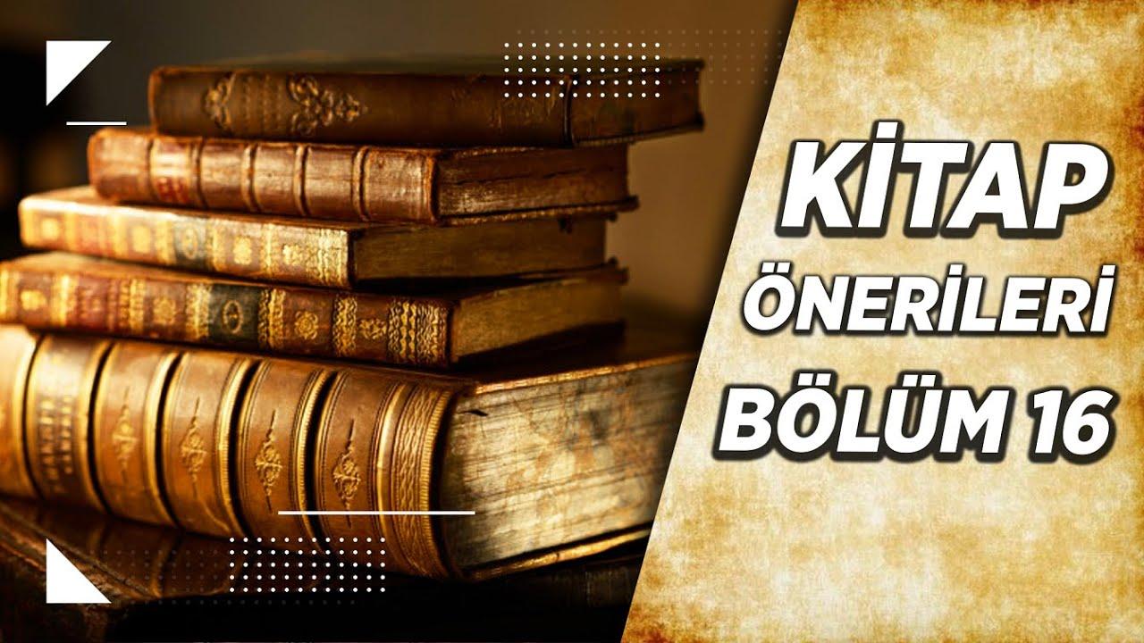 Kitap Önerileri - 16. Bölüm
