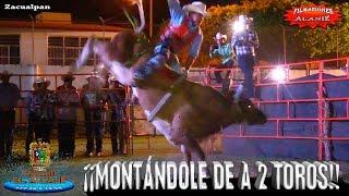 ¡¡MONTÁNDOLE DE A 2 TOROS AL AGUAJE!!, PATITAS CORTAS EN ZACUALPAN NAYARIT CON TAN SOLO 17 AÑOS