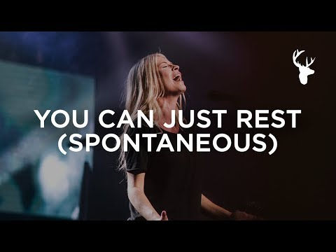 You Can Just Rest (Spontaneous) - Jenn Johnson and Hunter Thompson | Bethel Music Worship