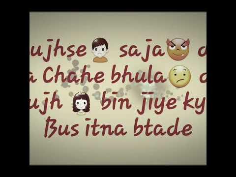Chahe Hasa De Ya - Whatsapp Status
