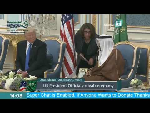 President Donald Trump Welcome Ceremony in Saudi Arabia at A
