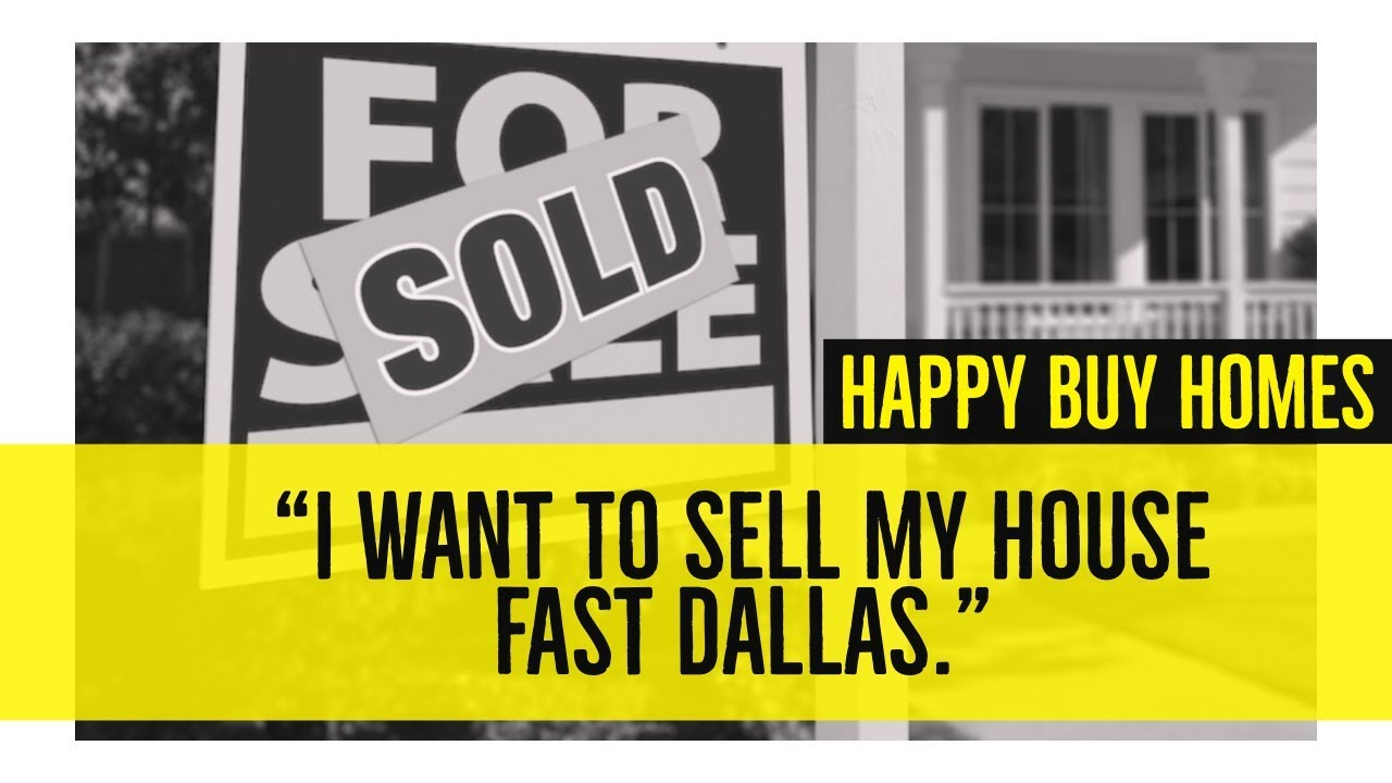 Sell My House Fast Dallas - Happy Buy Homes