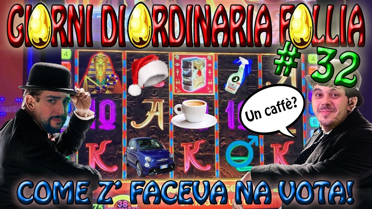 "Slot Machine da BAR???? - GIORNI DI ORDINARIA FOLLIA #32 ""Come Z' Faceva na Vota!"" ??"