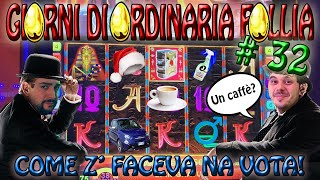 "Slot Machine da BAR🎰 - GIORNI DI ORDINARIA FOLLIA #32 ""Come Z' Faceva na Vota!"" 😎☕️"