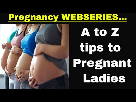 Pregnancy Webseries.../A to Z tips to Pregnancy peoples..